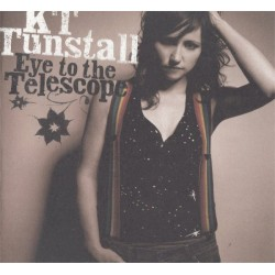 Eye To The Telescope - K T Tunstall