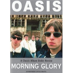 Oasis Morning Glory Classic Album Under Review
