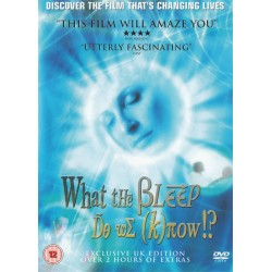 What The Bleep Do We Know?  UK Double Disc Edition